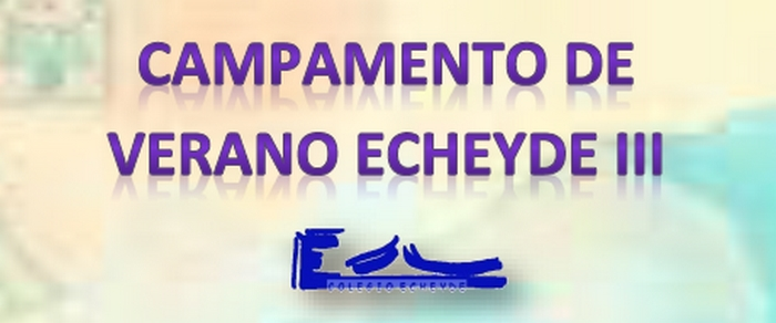 Campamento de Verano Echeyde III