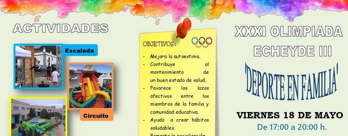 XXXI Olimpiada Echeyde «Deporte en Familia»
